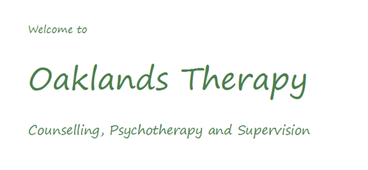 Welcome to Oaklands Therapy for Counselling, Psychotherapy and Supervision